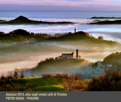 """I° Pietro Rasia di Trissino """"Autunno 2014 – alba sugli ameni colli di Trissino"""""""